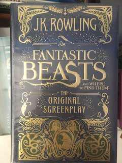 Fantastic Beasts and Where to Find Them The Original Screenplay by J.K. Rowling