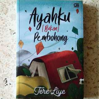 Novel Ayahku (Bukan) Pembohong karya Tere Liye