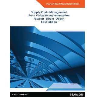 Supply Chain Management: Pearson New International Edition: From Vision to Implementation copy replica