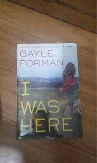 Brand New Young Adult Fiction: I Was Here by Gayle Forman
