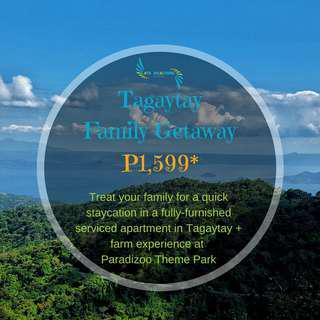 Tagaytay Accommodation + Paradizoo for family