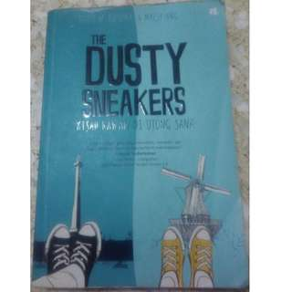 The Dusty Sneakers: Kisah Kawan di Ujung Sana by Teddy W. Kusuma &  Maesy Ang