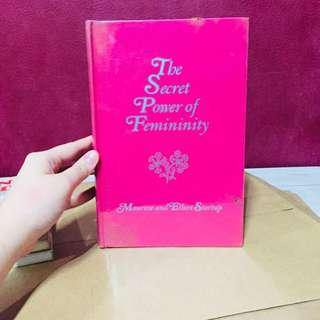 The Secret Power of Femininity