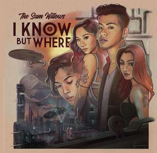 The Sam Willows | I Know But Where