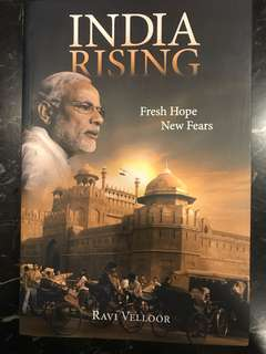 India Rising : Fresh Hope New Fears by Ravi Velloor