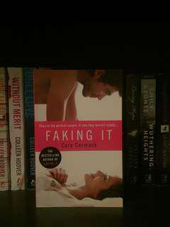 Faking it by Cora Comrack