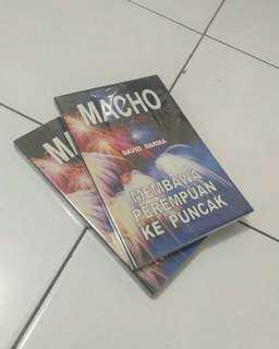 Macho -- Membawa Perempuan ke Puncak.