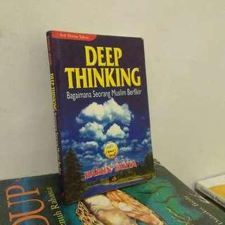 Deep Thinking --- Bagaimana Seorang Muslim Berfikir.