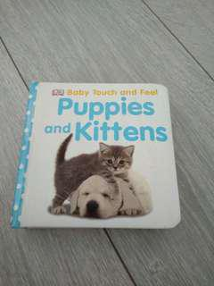 Baby Puppies and kittens touch and feel Book