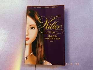Killer ( PRETTY LITTLE LIARS NOVEL)