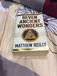 Seven Ancient Wonders.By MATTHEW REILLY.