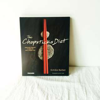 The Chopsticks Diet: Japanese-inspired Recipes for Easy Weight-Loss by Kimiko Barber