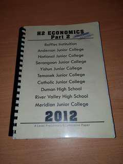 H2 Economics A Level Preliminary Examination Paper, compiled from different JCs, for Revision