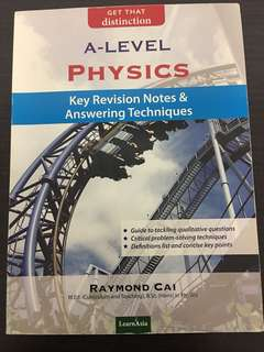 A levels Physics (Key revision notes and answering techniques)