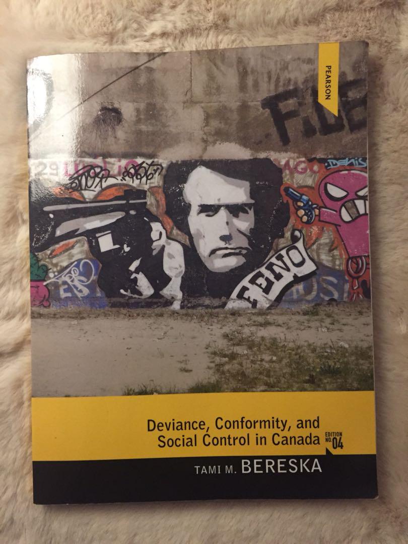 Deviance Conformity & Social Control in Canada