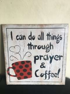 """Wooden Wall Decor """"Coffee and Prayer"""""""