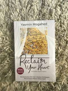 Reclaim Your Heart oleh Yasmin Mogahed
