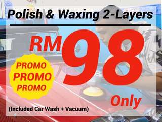 PROMO !! Polish & Wax 2 Layers + Car Wash + Vacuum