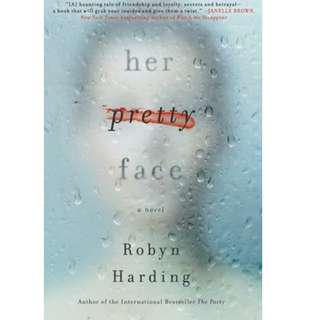 Her Pretty Face By Robyn Harding | eBook