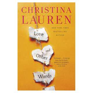 Love and Other Words by Christina Lauren | ebook