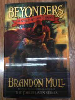 Beyonders: A world without Heroes by Brandon Mull (Hardcover)