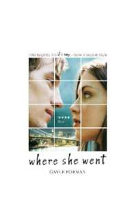 Where She Went by Gayle Forman [NEW]