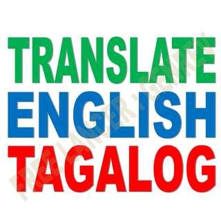 TRANSLATE ENGLISH TO TAGALOG (VICE VERSA)