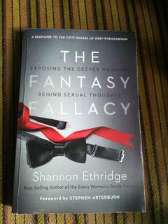 The Fantasy Fallacy Response To The Book Fifty Shades of Grey