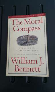 The Moral Compass - Stories For A Life's Journey