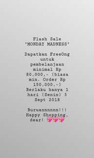 """Flash Sale """"MONDAY MADNESS"""" (Free Ongkir)"""