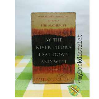 By the river Piedra I sat down and wept by Paolo Coelho