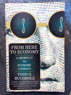 From Here to Economy: A Shortcut to Economic Literacy Paperback – May 1, 1996 by Todd G. Buchholz