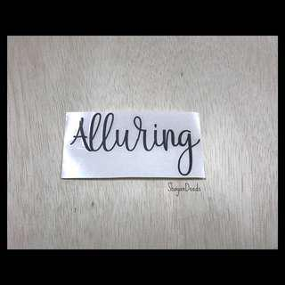 Alluring Sticker