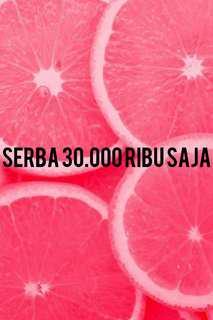 SERBA 30 RIBU SAJA