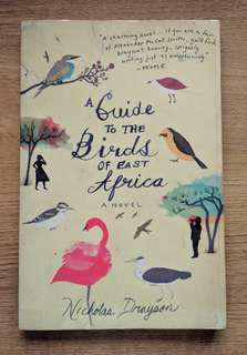 A Guide to the Birds of East Africa by Nicholas Drayson (Contemporary Fiction)