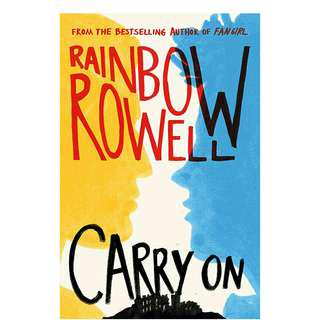 Carry On by Rainbow Rowell [NEW]