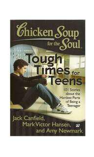Chicken Soup for The Soul (Tough Times For Teens) [NEW]
