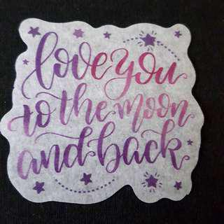 C7 Love You To The Moon & Back Watercolour Calligraphy Sticker Stickers