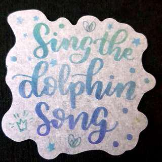 C7 Sing The Dolphin Song Calligraphy Sticker Stickers