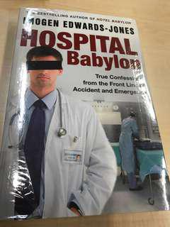 Hospital Babylon - True confessions from the Front Line of Accident and Emergency by Imogen Edwards-Jones