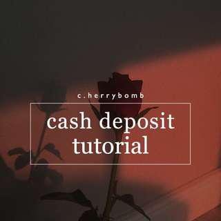 💵 cash deposit tutorial