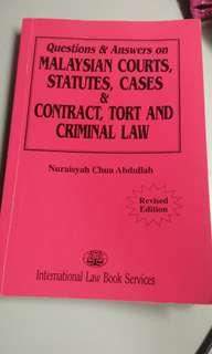 Questions & Answer Malaysian Courts, Statutes, Cases & Contract, Tort And Criminal Law by Nuraisyah Chua Abdullah