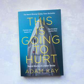 This Is Going To Hurt by Adam Kay