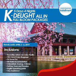 5D4N K DELIGHT ALL IN FULL BLOOM PACKAGES - TRAVEL LOAN (CASH INSTALLMENT)