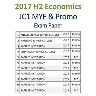 2017 JC1 H2 Economics / Econs / Mid Year / MYE / Promotional / Exam Papers / Promo Exam Papers / Promo Paper / RI / RJC / Raffles Institution / ACJC / NYJC / SRJC