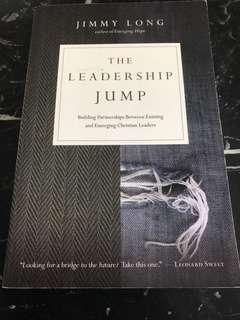 The Leadership Jump - Building Partnerships Between Existing and Emerging Christian Leaders by Jimmy Long