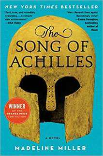 The Song of Achilles by Madelaine Miller
