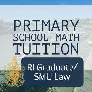 (Raffles Grad/SMU Law) Primary School Math Tuition