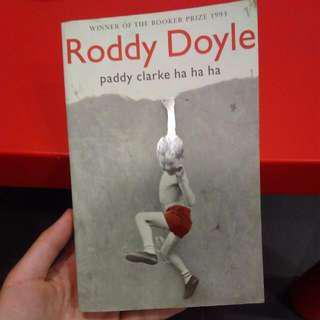 Paddy Clarke Ha Ha Ha - Roddy Doyle