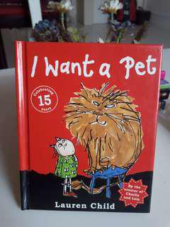 I want a Pet Lauren Child by the creator of Charlie & Lola